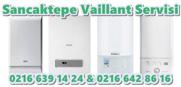 Sancaktepe vaillant servisi itelefonu 0 216 639 14 24 veya 0216 642 86 16 nolu telefonlarlardan Sancaktepe vaillant servisi talebinde bulunabilirsiniz.